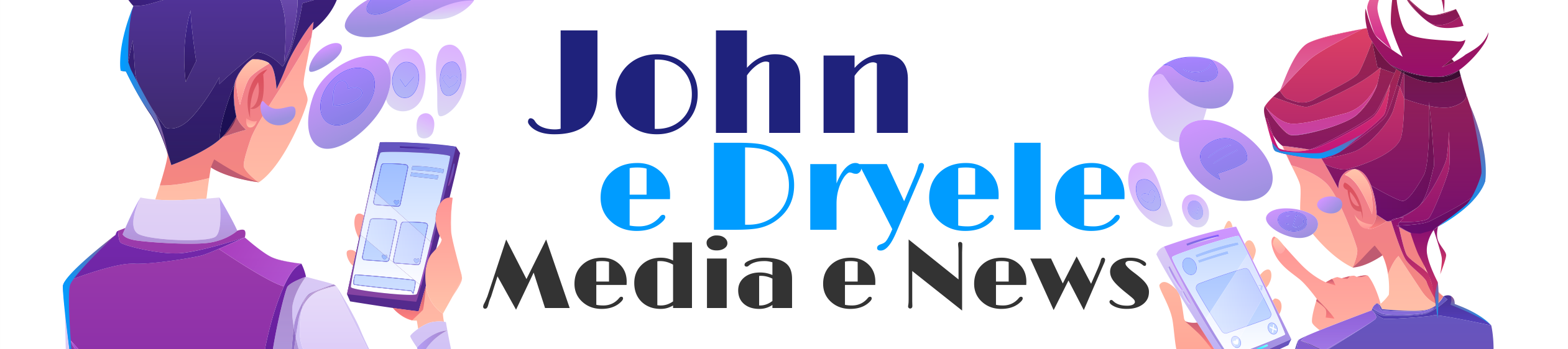 John e Dryele Media e News